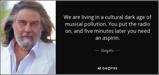 quote-we-are-living-in-a-cultural-dark-age-of-musical-pollution-you-put-the-radio-on-and-five-vangelis-121-20-30